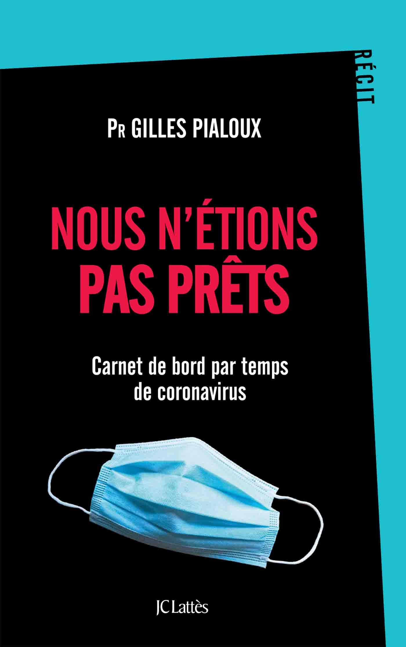 Nous n'étions pas prêts | Pialoux, Pr Gilles. Auteur