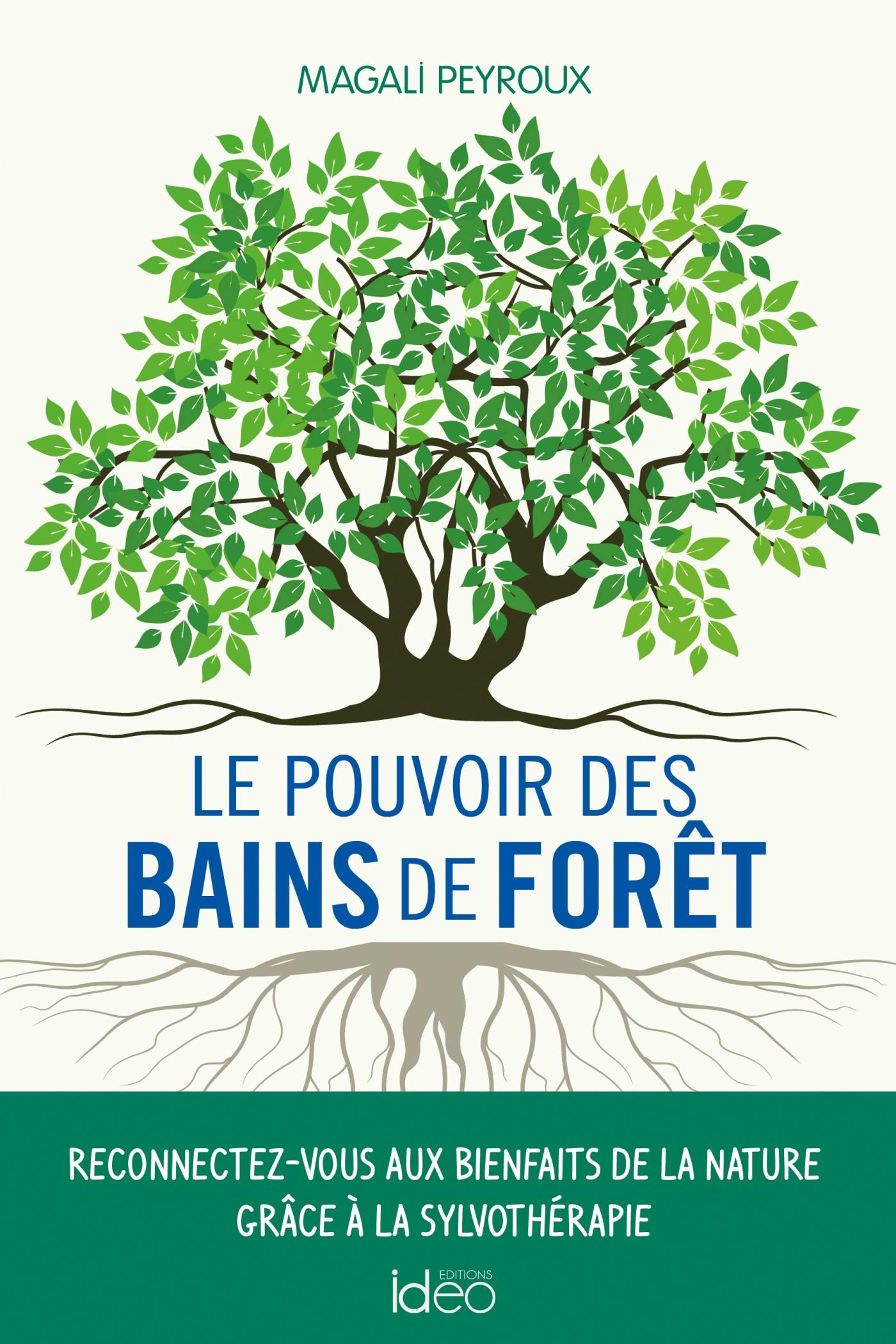 Le pouvoir des bains de forêt | Peyroux, Magali. Auteur