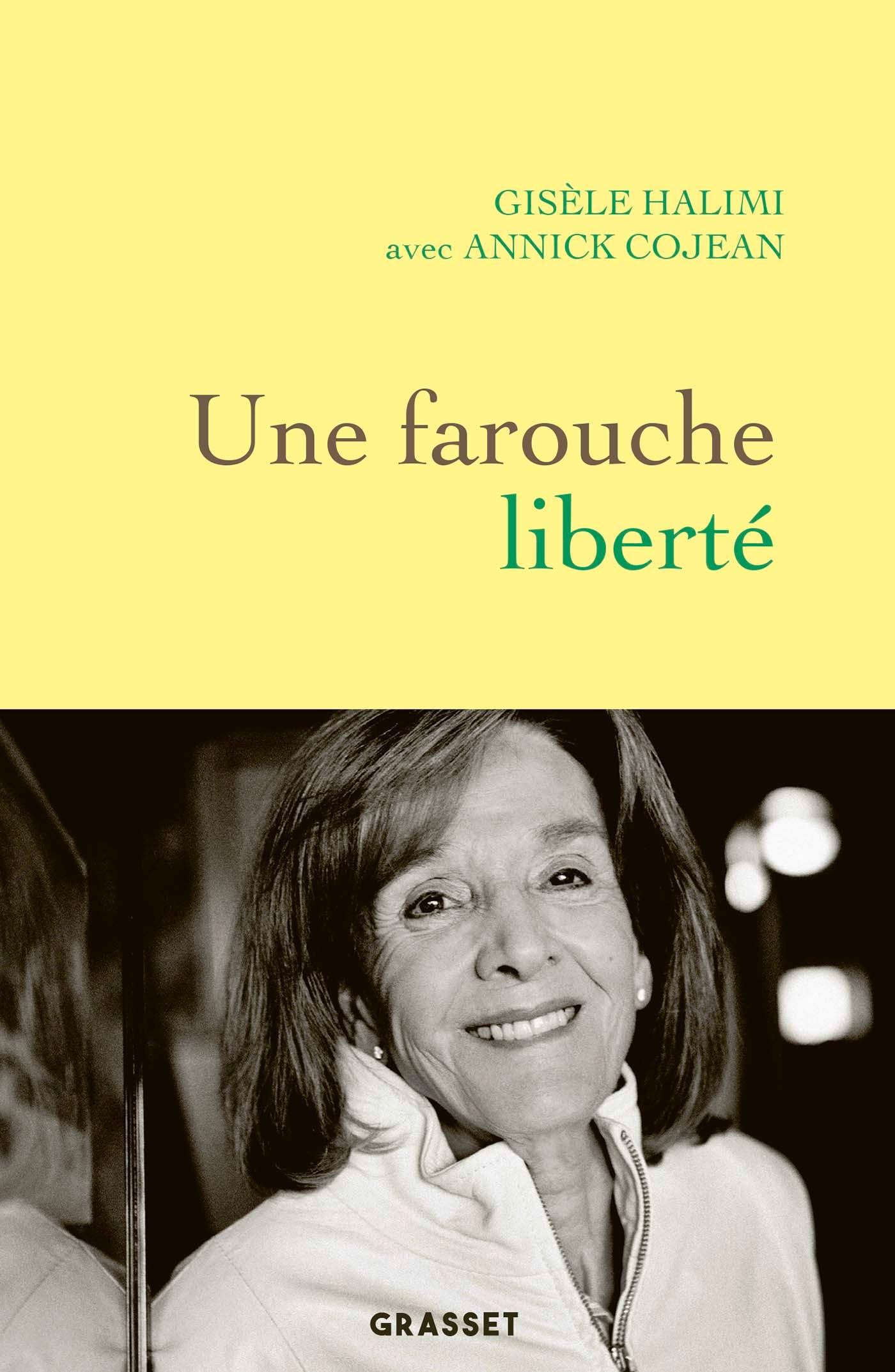 Une farouche liberté | Cojean, Annick. Auteur
