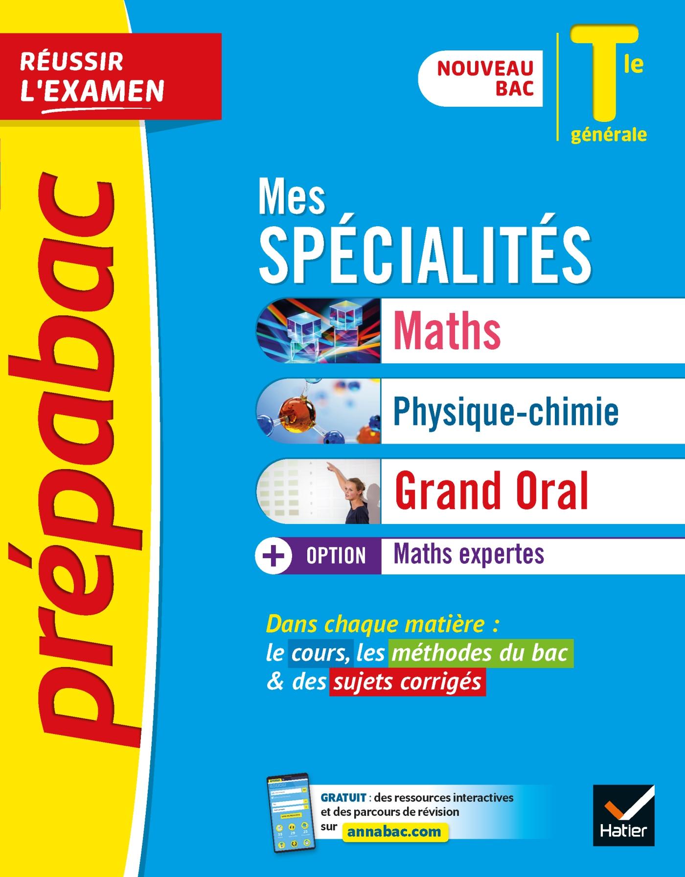 Prépabac Mes spécialités Maths, Physique-chimie, Grand oral & Maths expertes Tle générale | Collectif, . Auteur