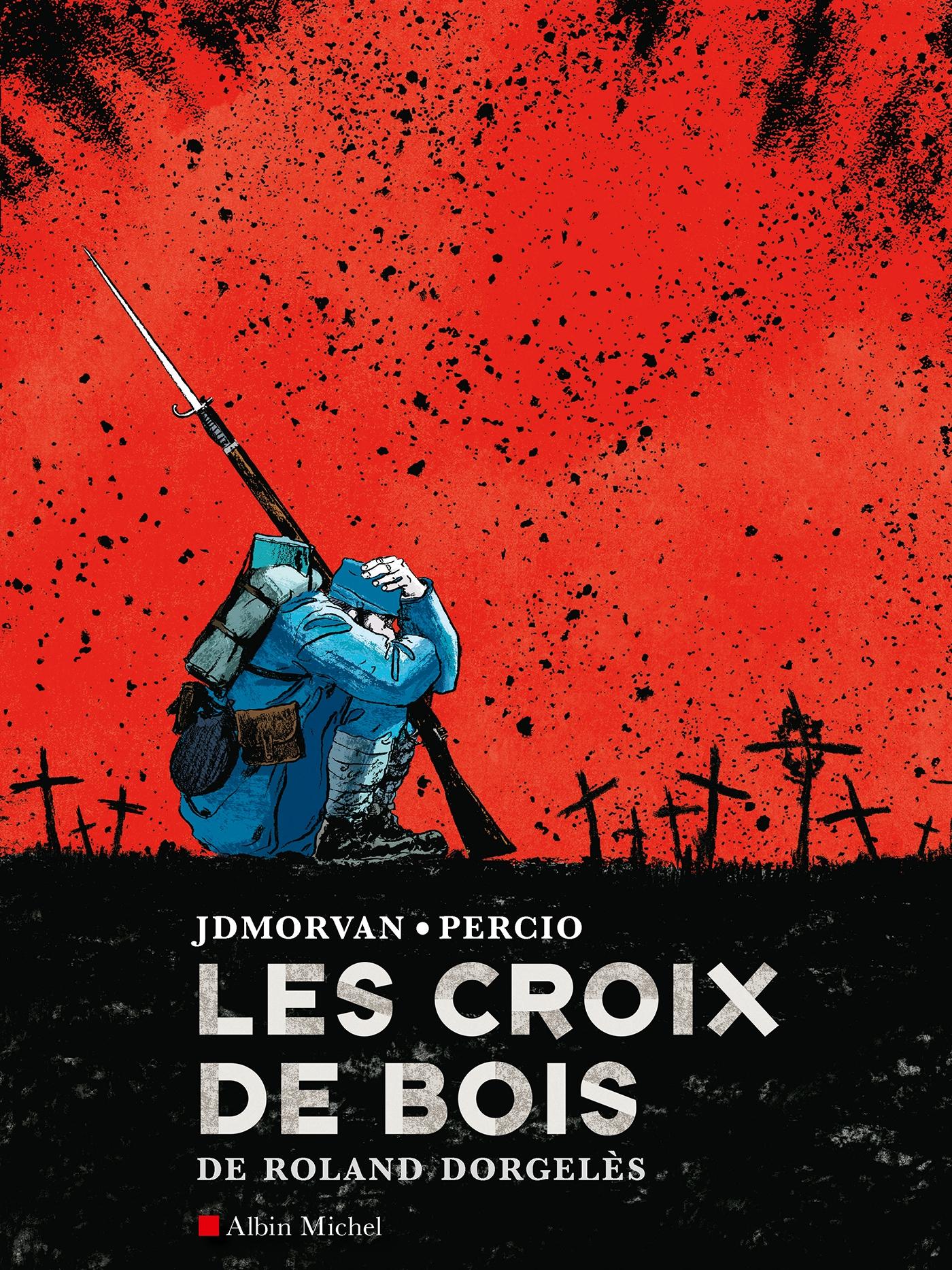 Les Croix de bois | Dorgelès, Roland. Auteur