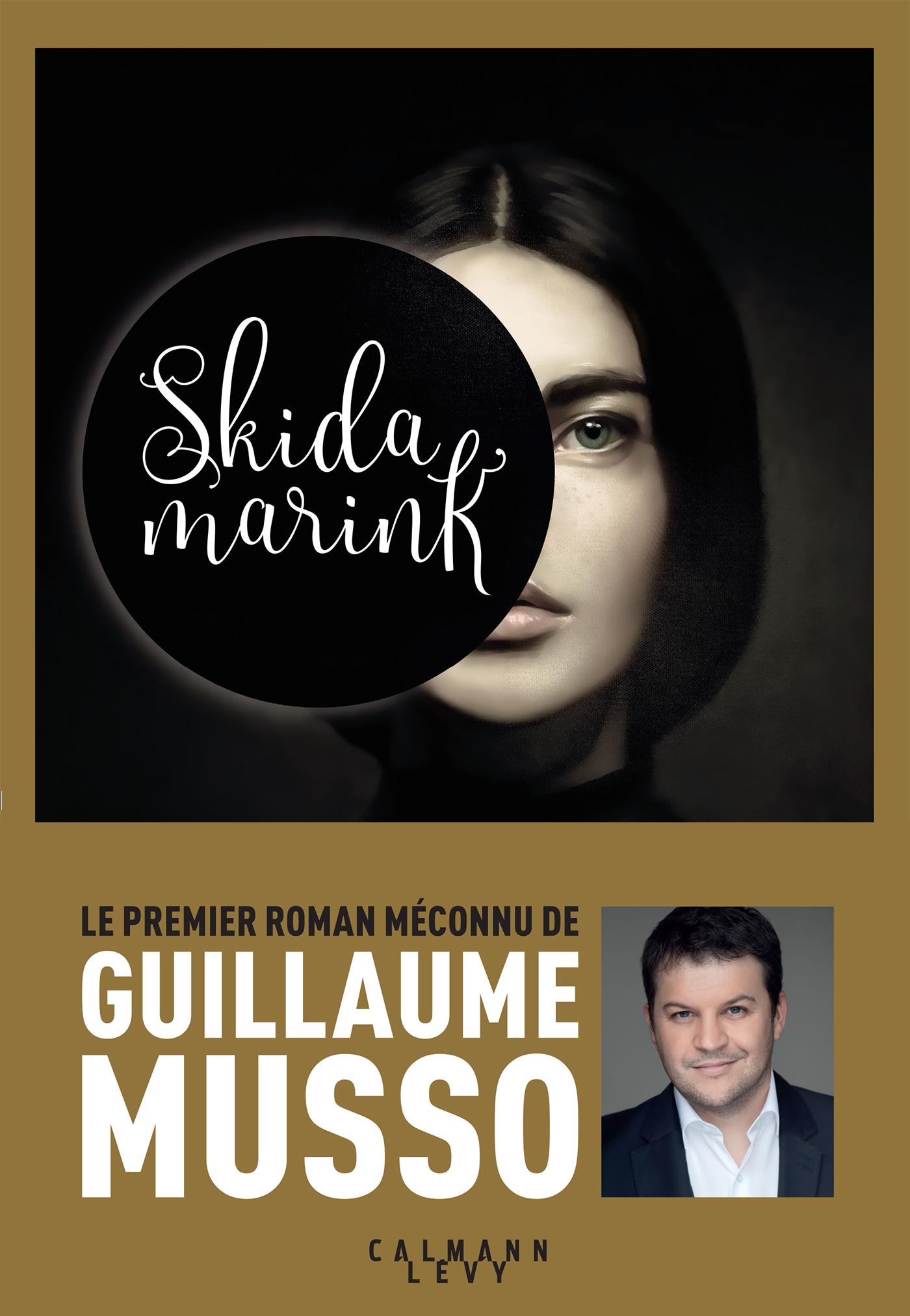 Skidamarink | Musso, Guillaume. Auteur