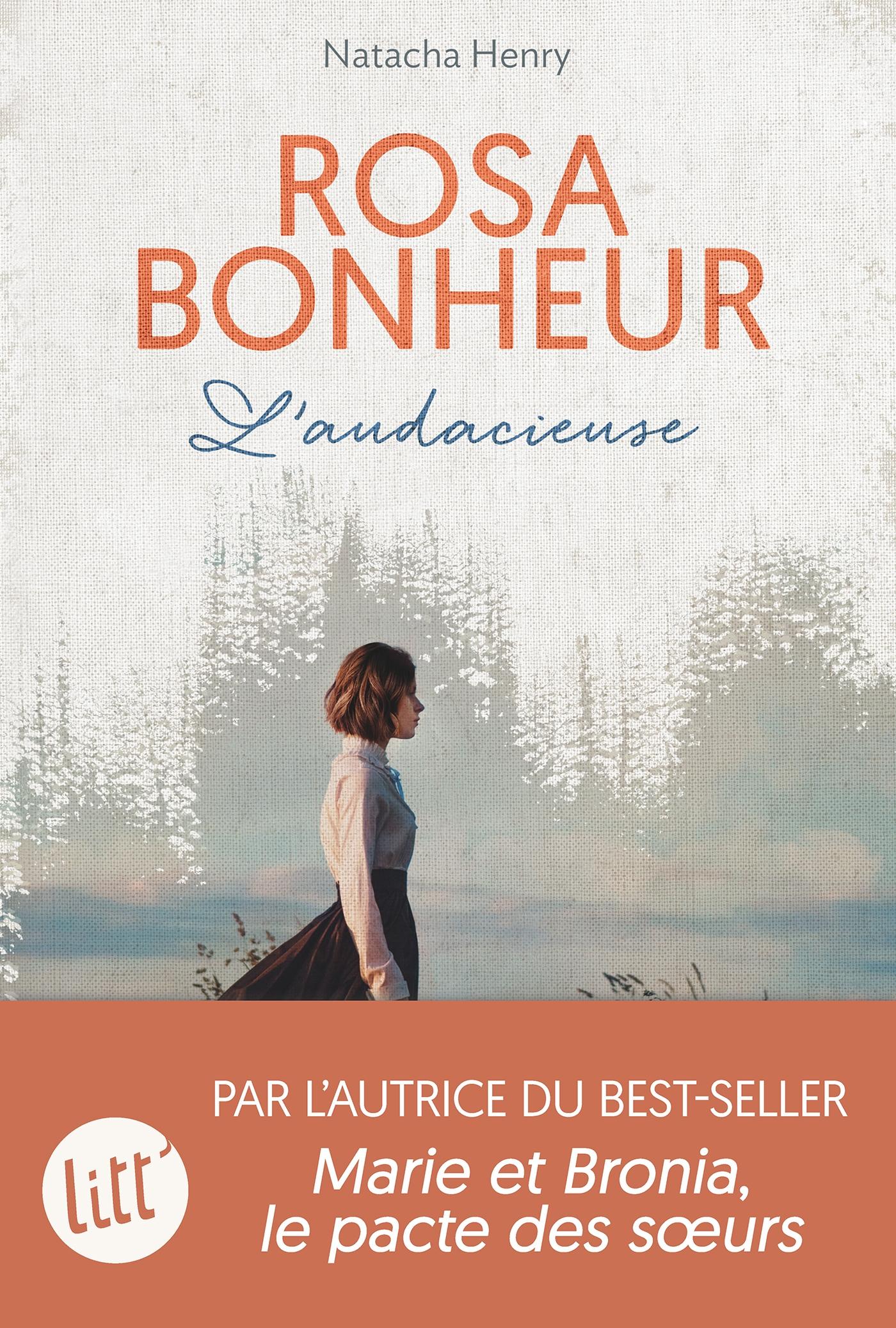 Rosa Bonheur l'audacieuse | Henry, Natacha. Auteur
