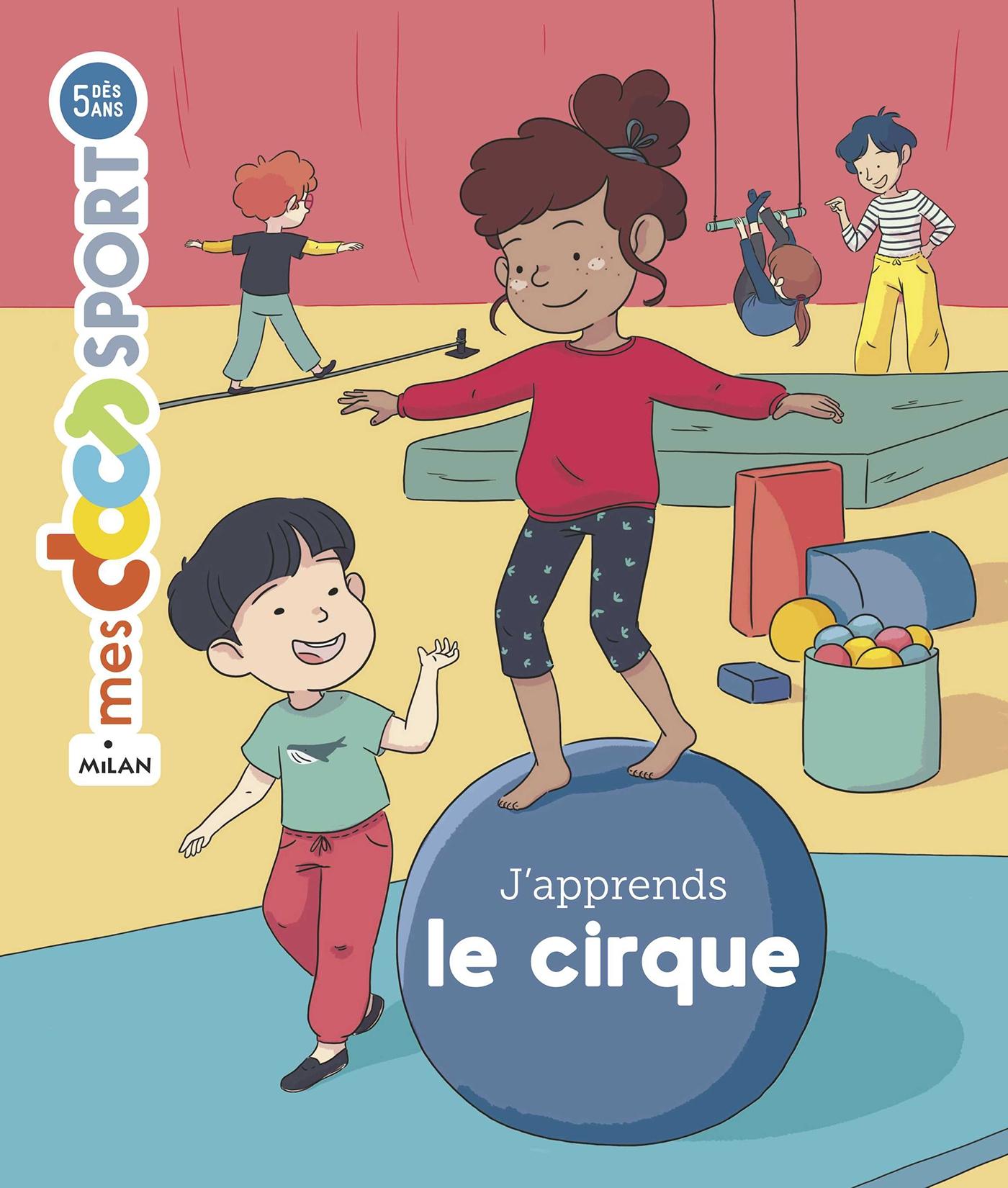 J'apprends le cirque | Étienne, Vincent. Auteur