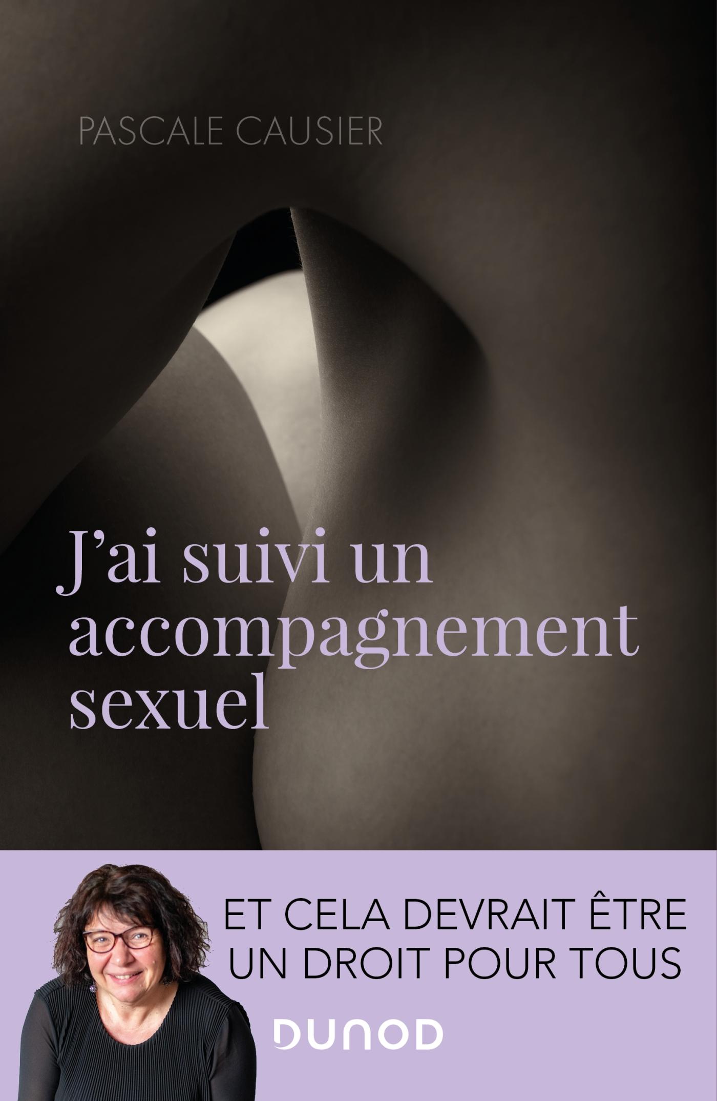 J'ai suivi un accompagnement sexuel | Causier, Pascale. Auteur
