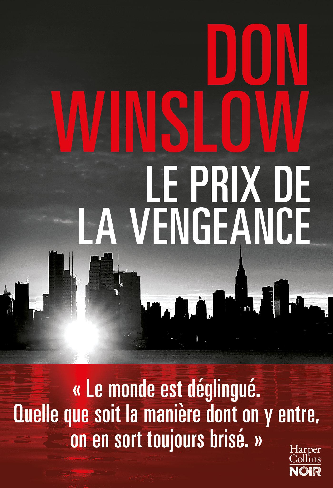 Le prix de la vengeance | Winslow, Don. Auteur