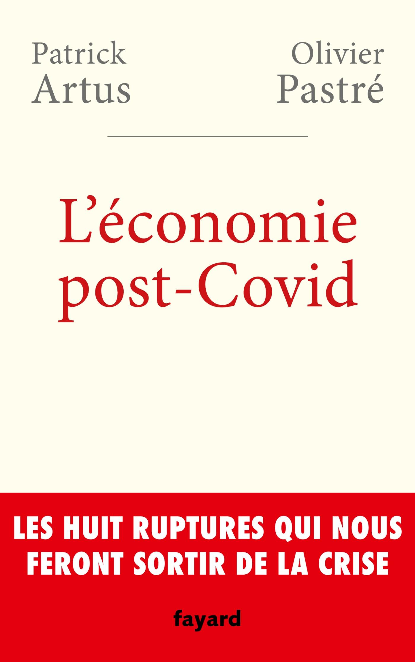 L'économie post-Covid | Pastré, Olivier. Auteur
