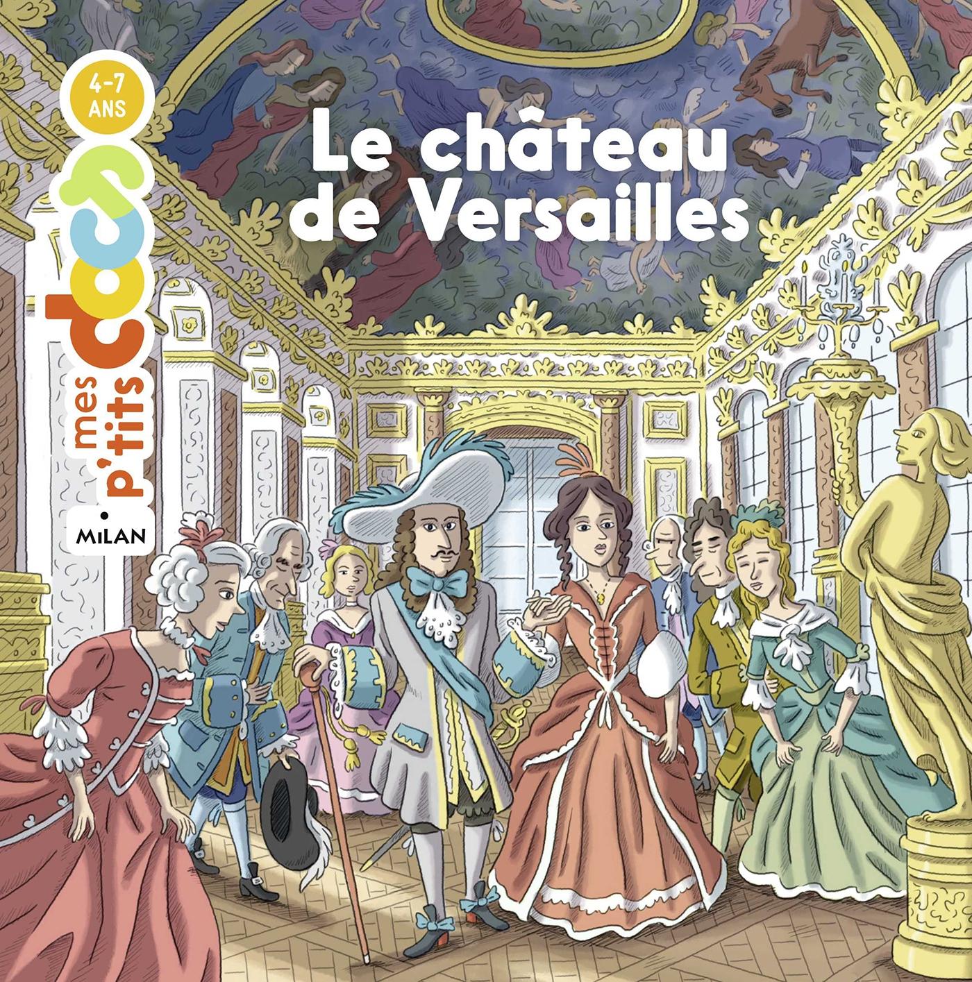 Le château de Versailles | Ledu, Stéphanie. Auteur