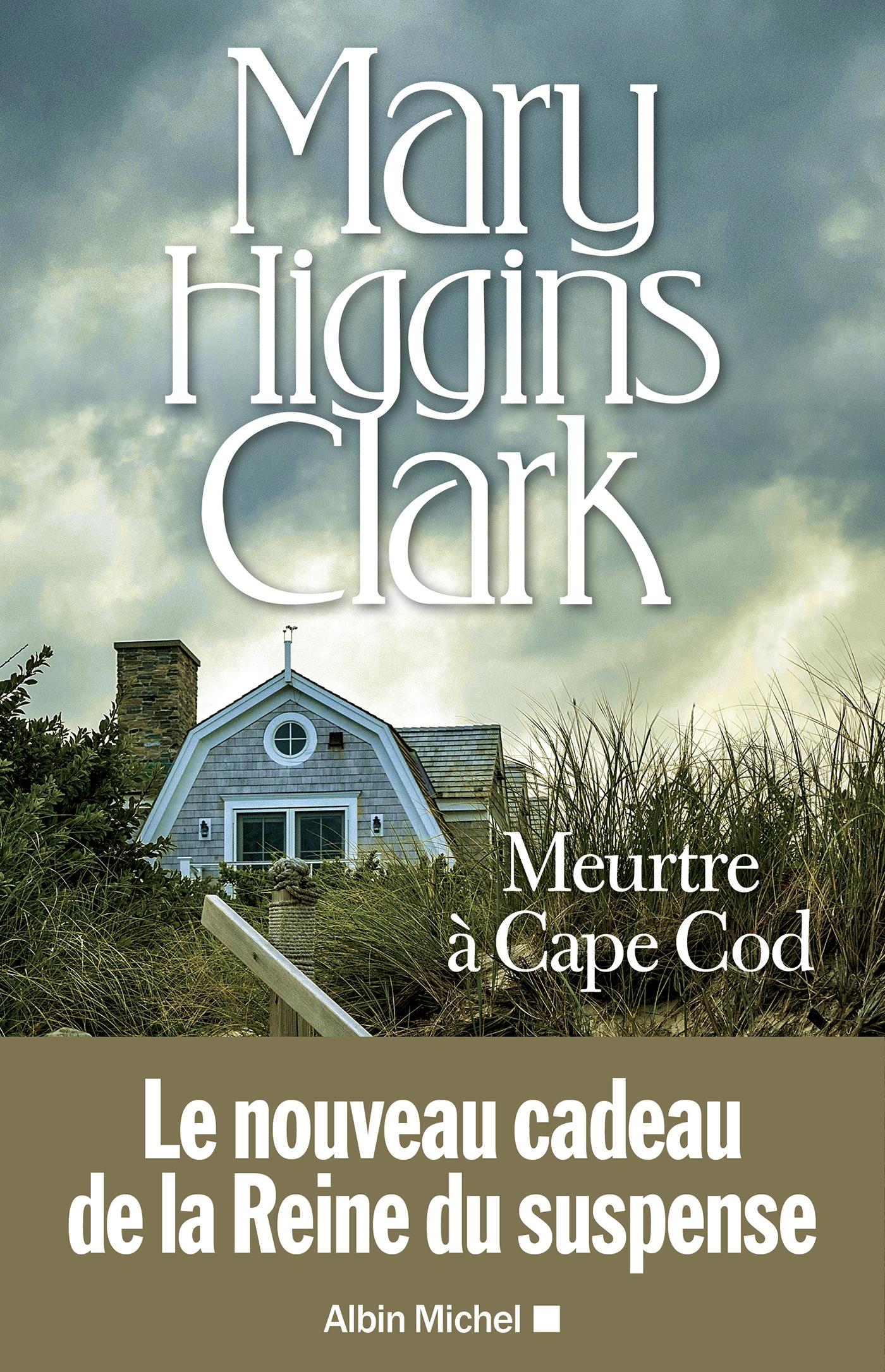 Meurtre à Cape Cod | Higgins Clark, Mary. Auteur