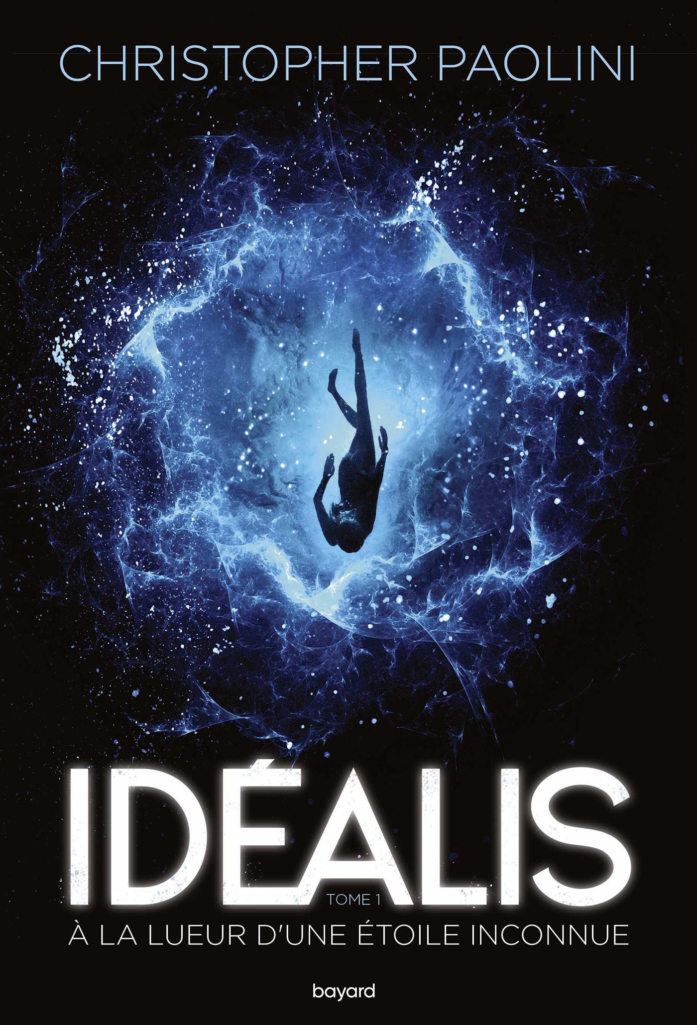 Idéalis, Tome 01 | Paolini, Christopher. Auteur