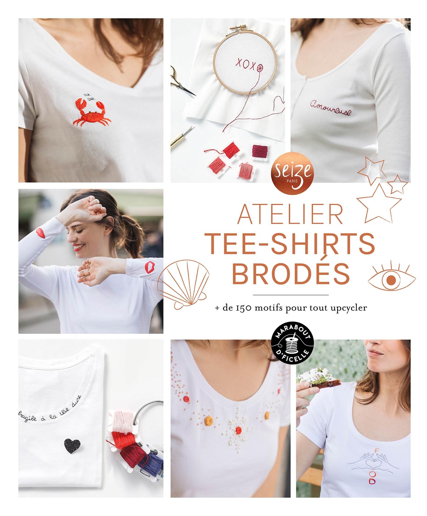 Mon atelier tee-shirts brodés | Chicoine, Claire. Auteur