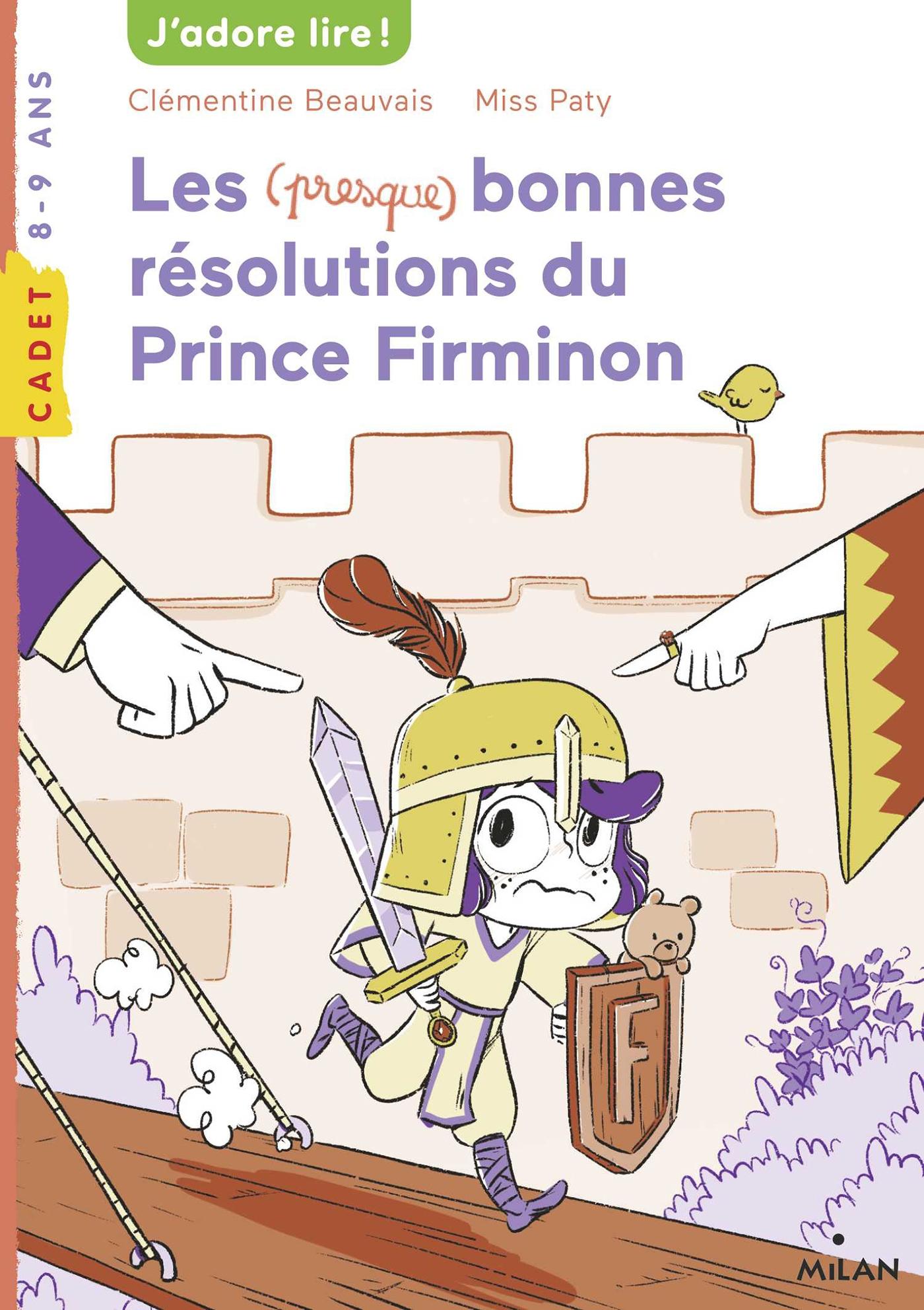 Les (presque) bonnes résolutions du prince Firminon | Beauvais, Clémentine. Auteur