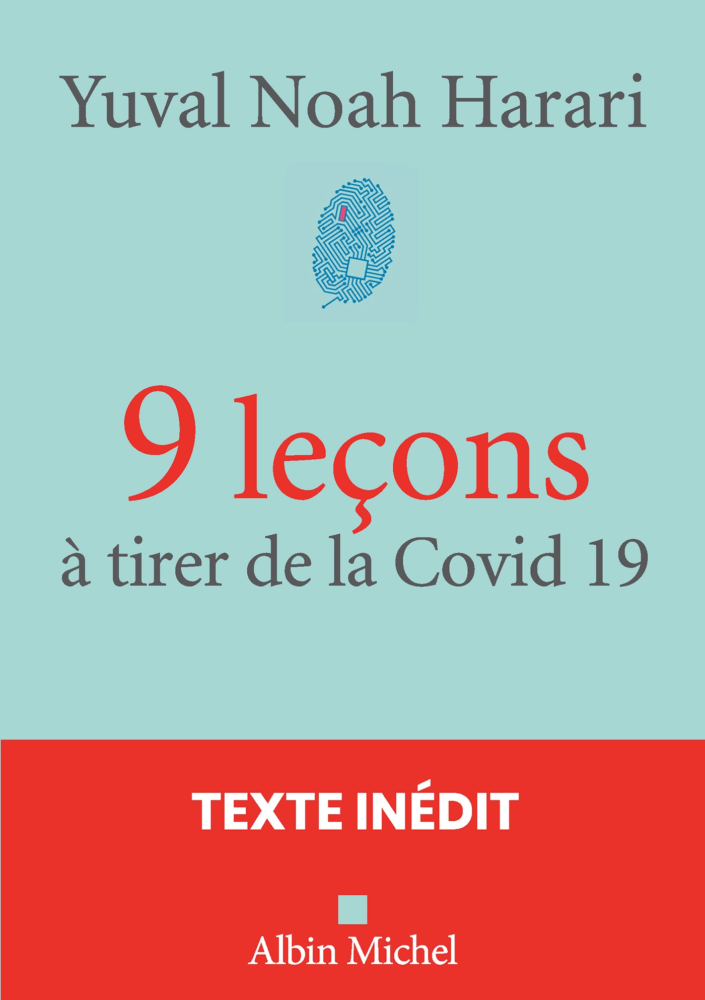 9 leçons à tirer de la Covid 19 | Harari, Yuval Noah. Auteur