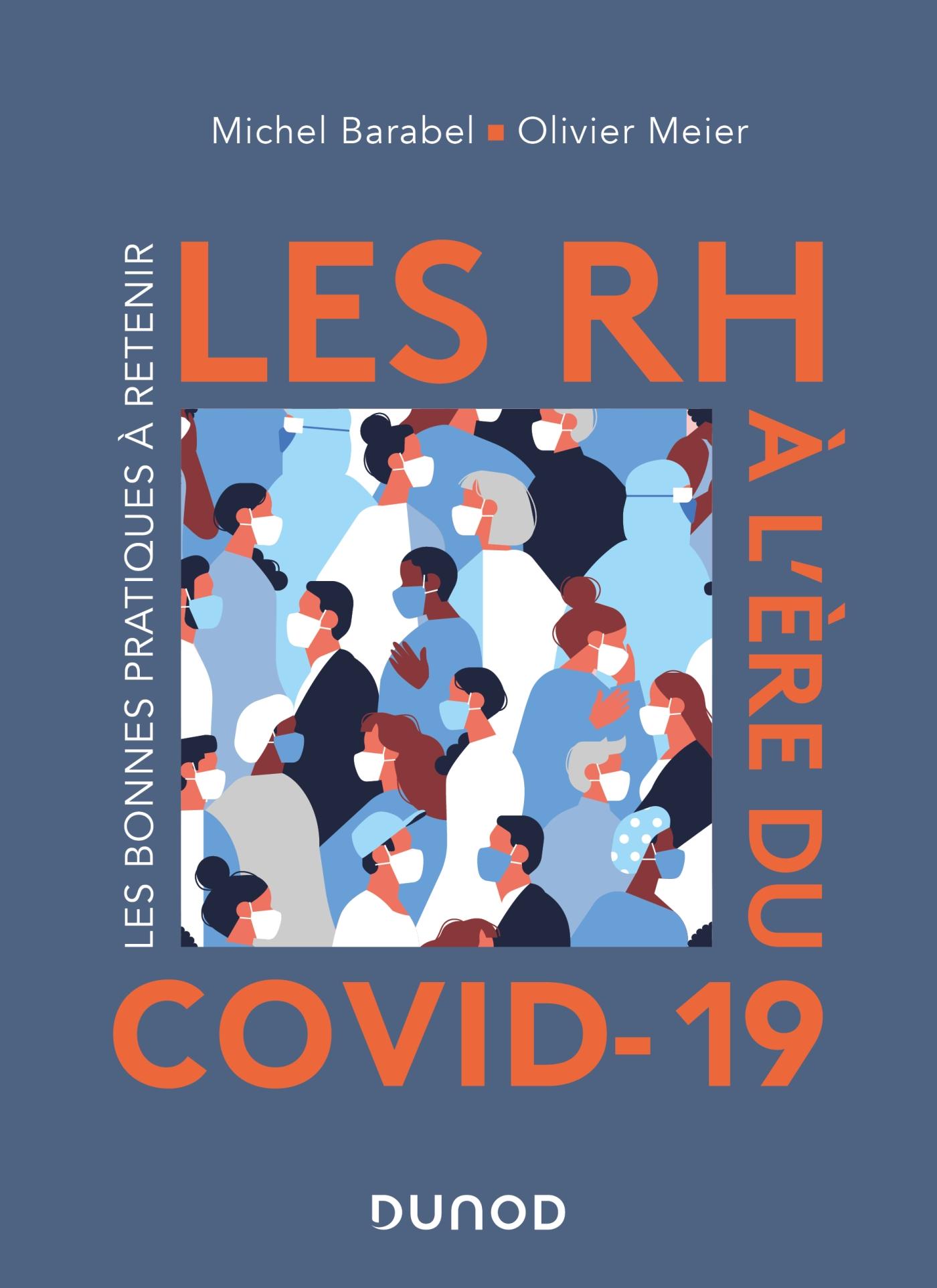 Les RH à l'ère du Covid-19 | Barabel, Michel. Auteur
