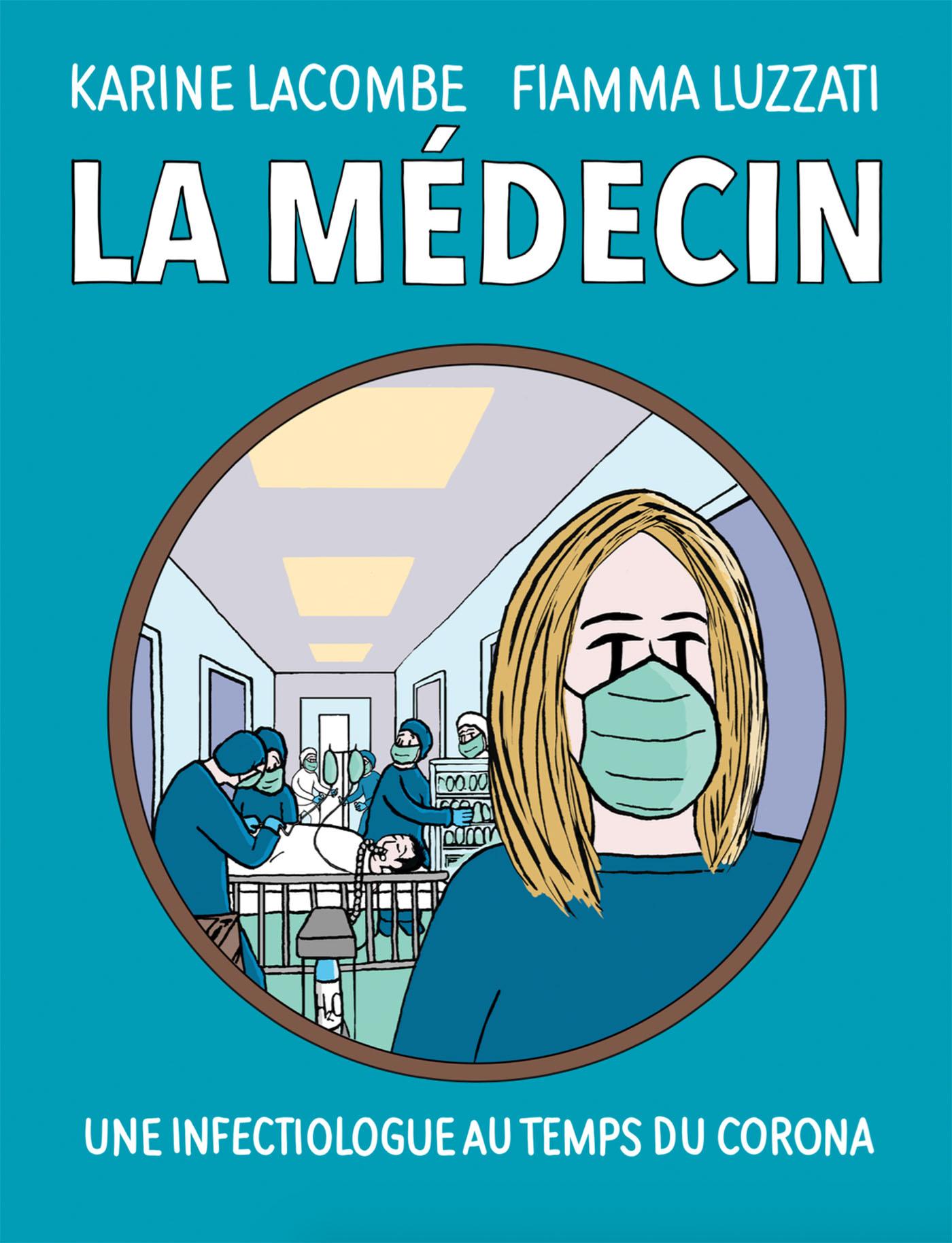 La médecin | Lacombe, Karine. Auteur