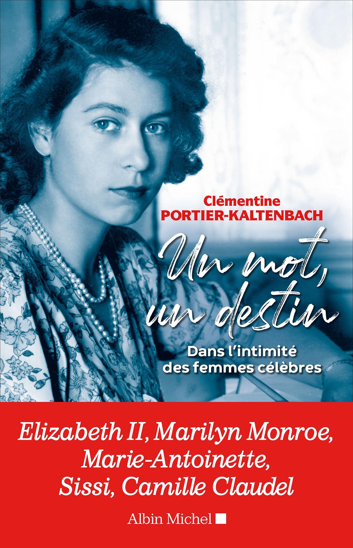 Un mot un destin | Portier-Kaltenbach, Clémentine. Auteur