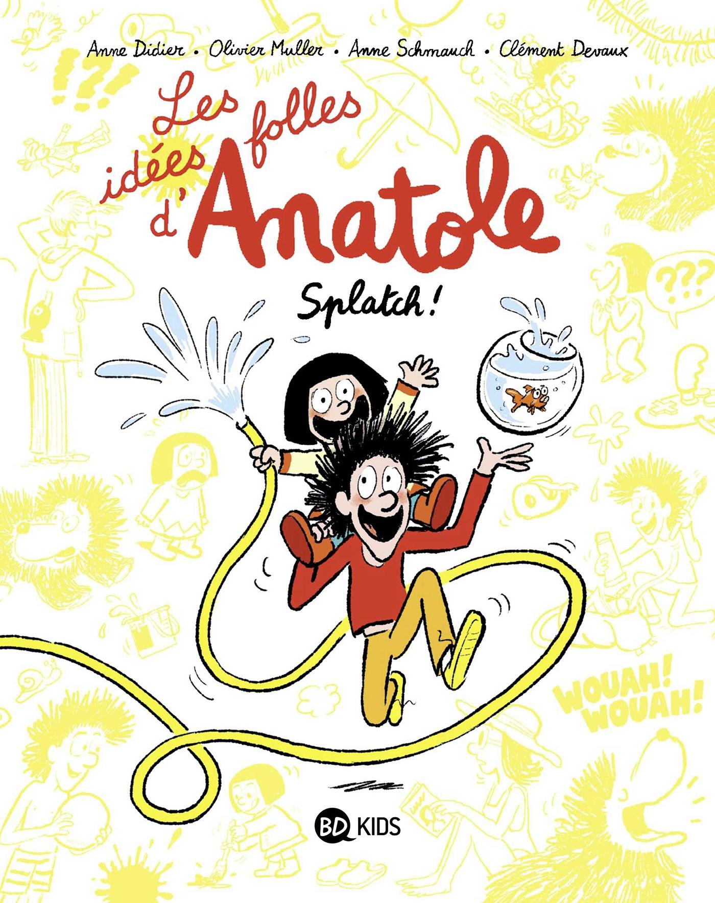 Les idées folles d'Anatole, Tome 01 | Muller, Olivier. Auteur