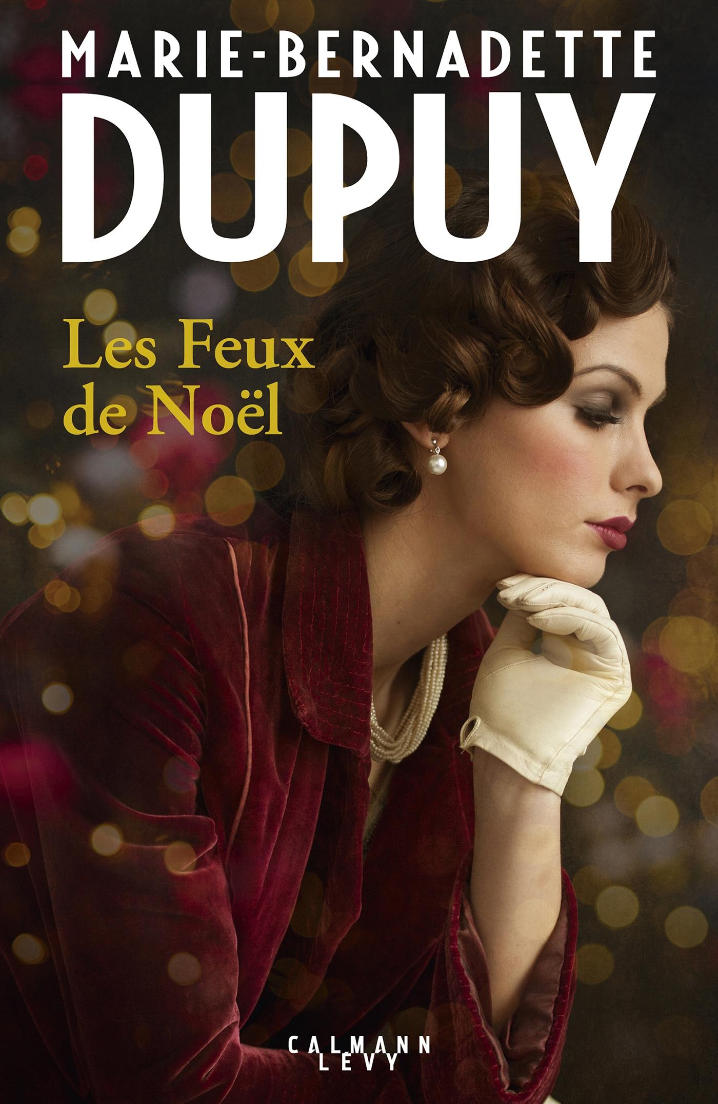Les feux de noël | Dupuy, Marie-Bernadette. Auteur
