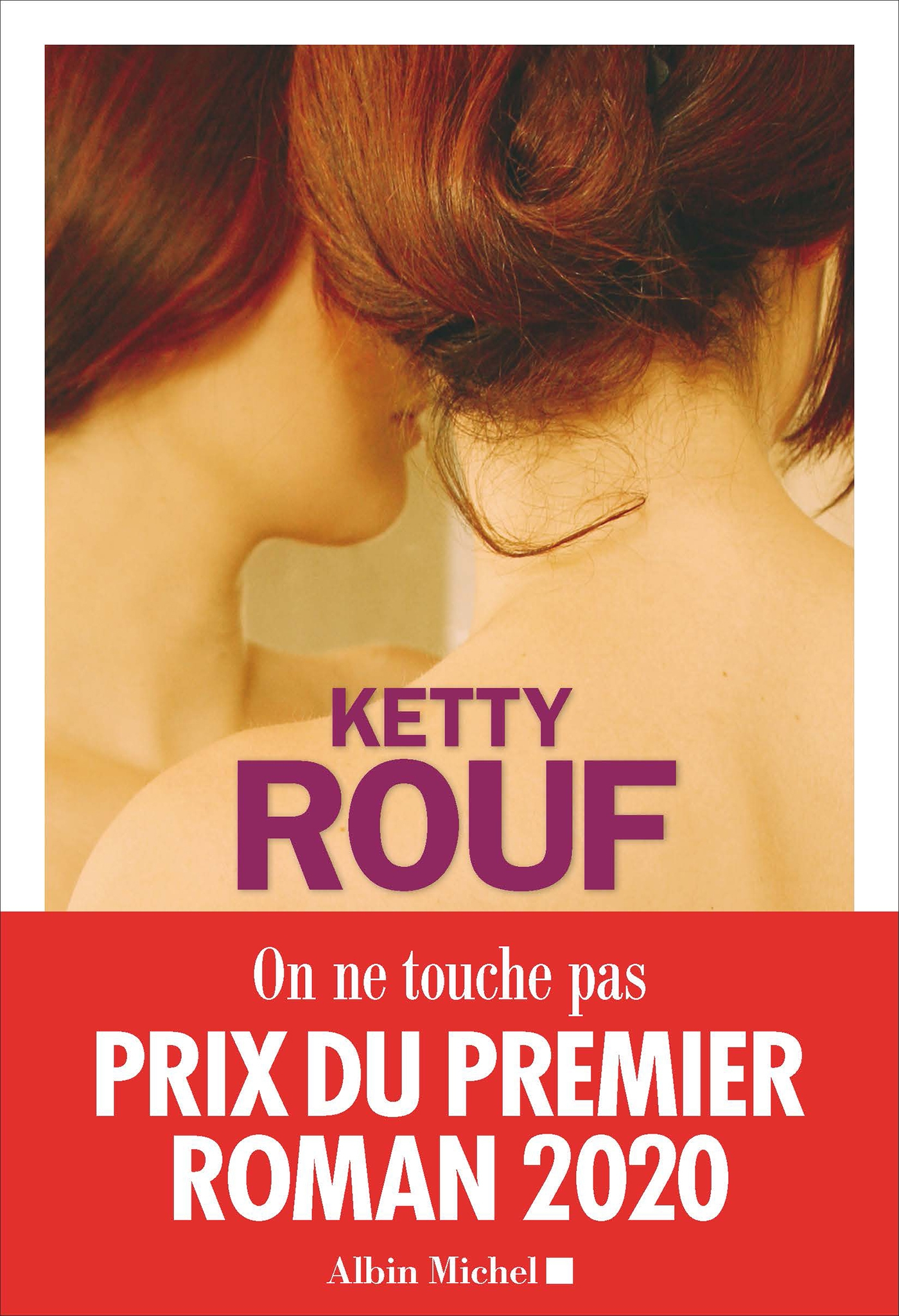 On ne touche pas | Rouf, Ketty. Auteur