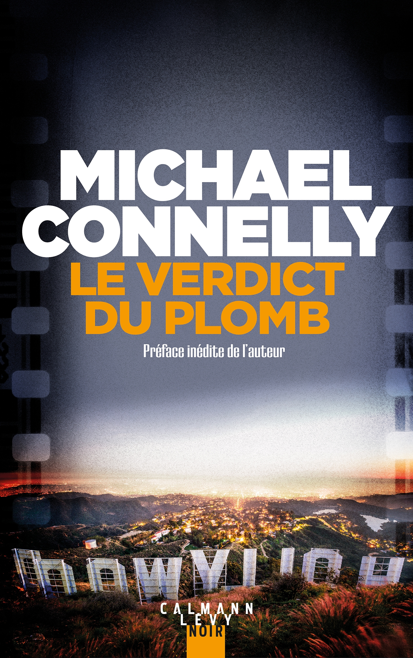Le verdict du plomb | Connelly, Michael. Auteur