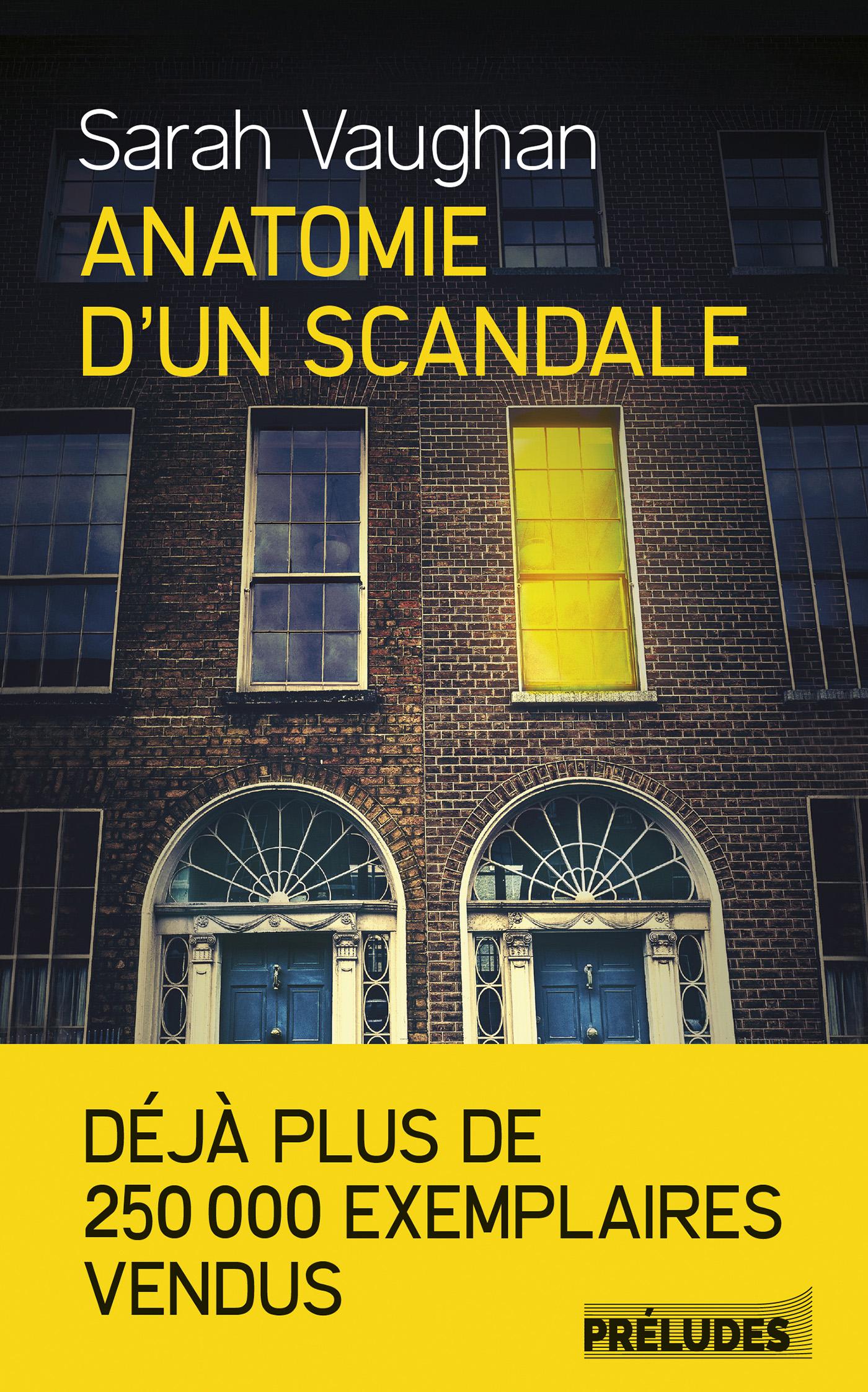 Anatomie d'un scandale | Vaughan, Sarah. Auteur