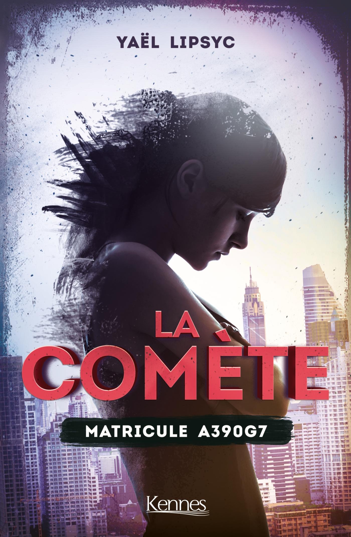 La Comète T01 - offre découverte | Lipsyc, Yaël. Auteur