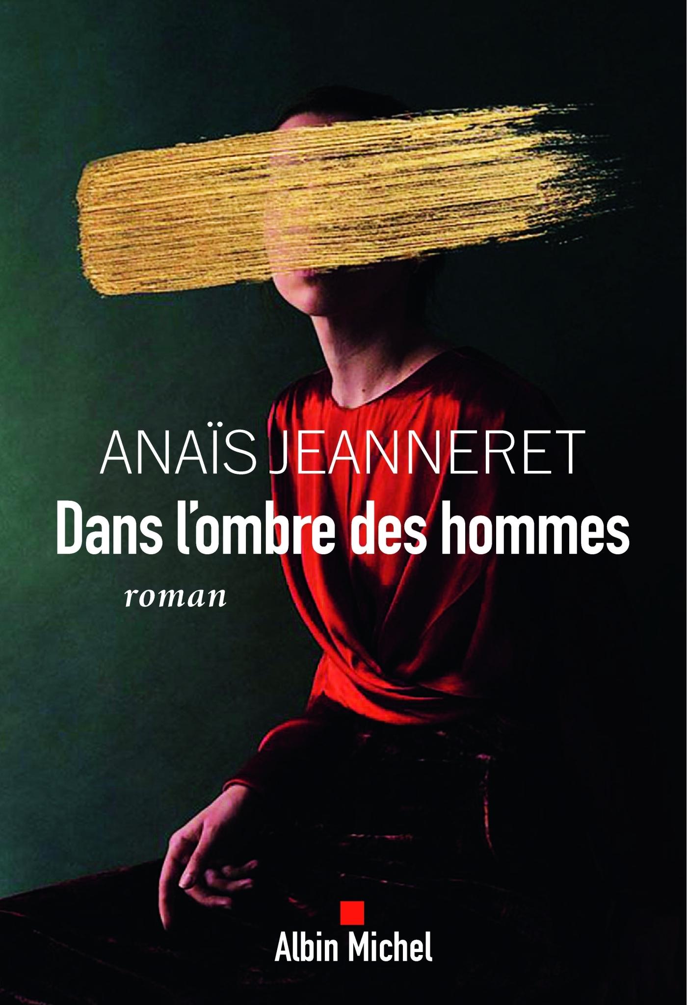 Dans l'ombre des hommes | Jeanneret, Anaïs. Auteur