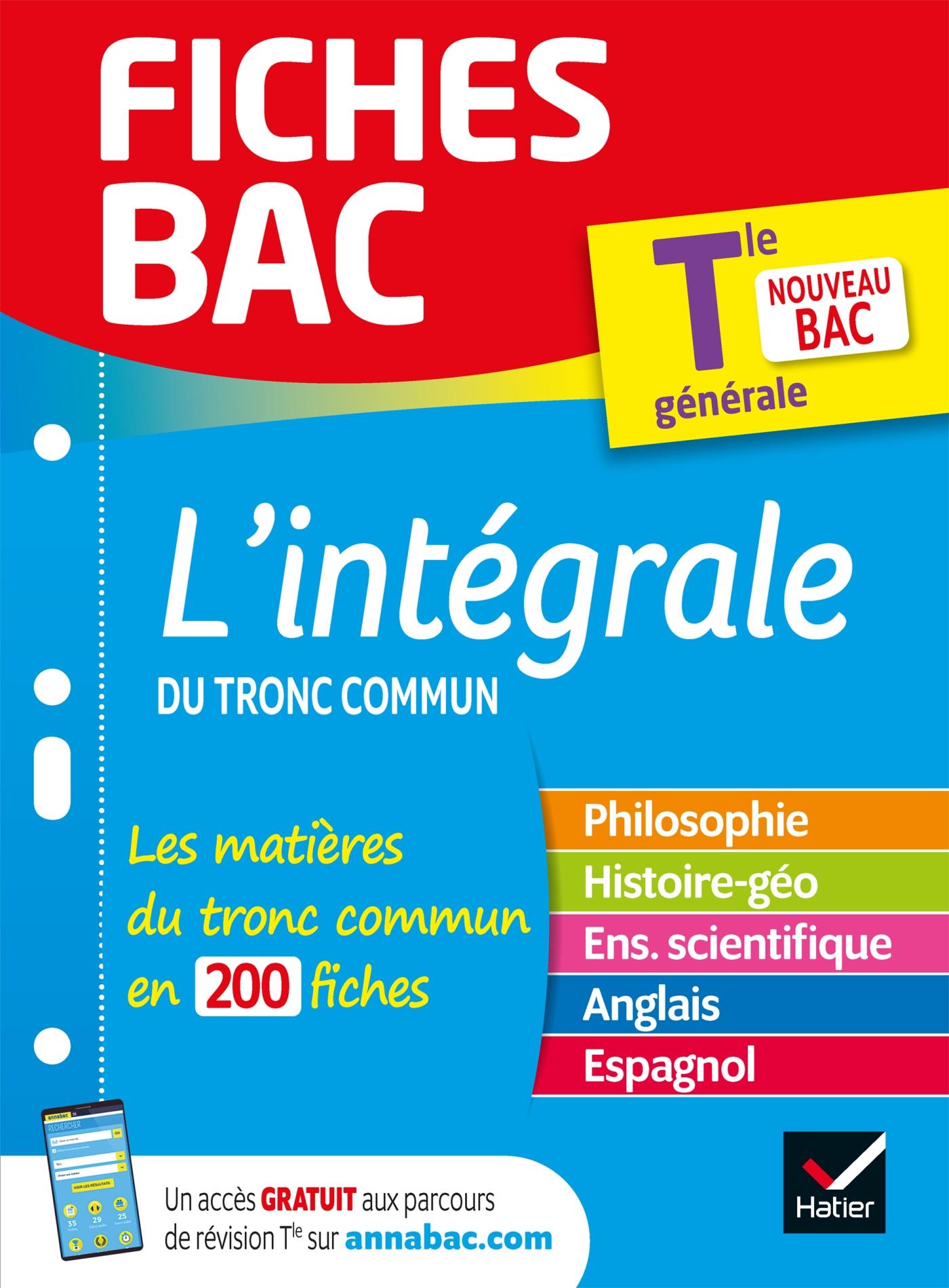 Fiches bac L'intégrale du tronc commun Tle - Bac 2022 | Collectif, . Auteur