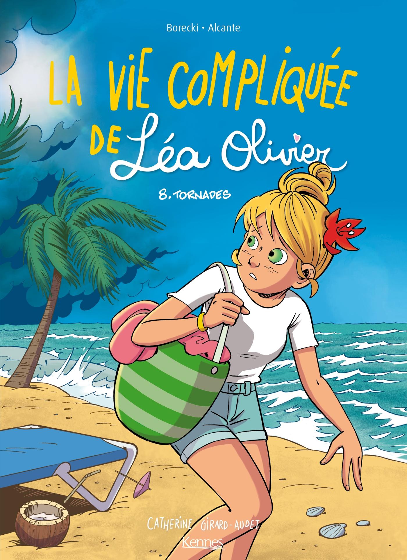 La Vie compliquée de Léa Olivier BD T08  