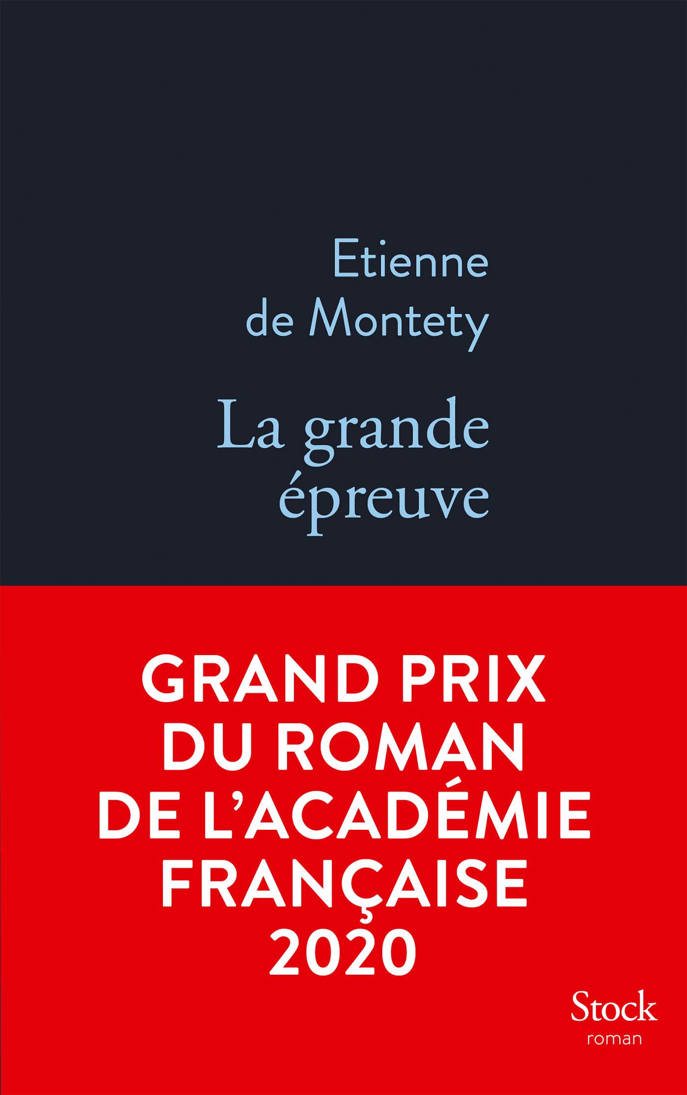 La grande épreuve | de Montety, Etienne. Auteur