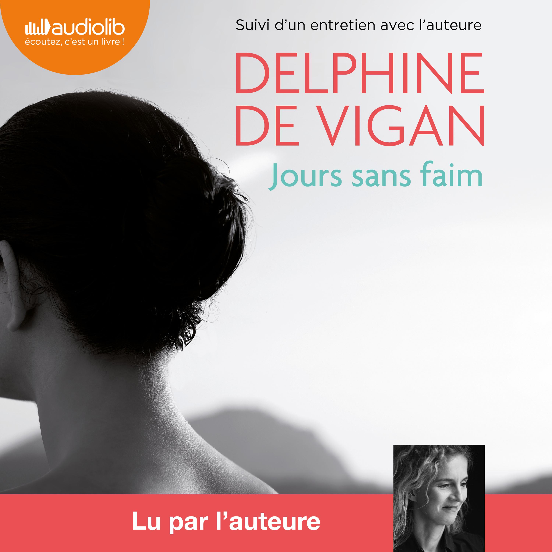Jours sans faim | Vigan, Delphine