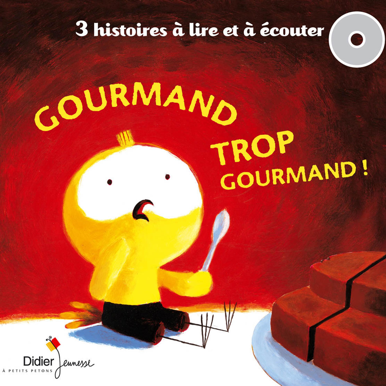 Gourmand trop gourmand | Le Craver, Jean-Louis. Auteur