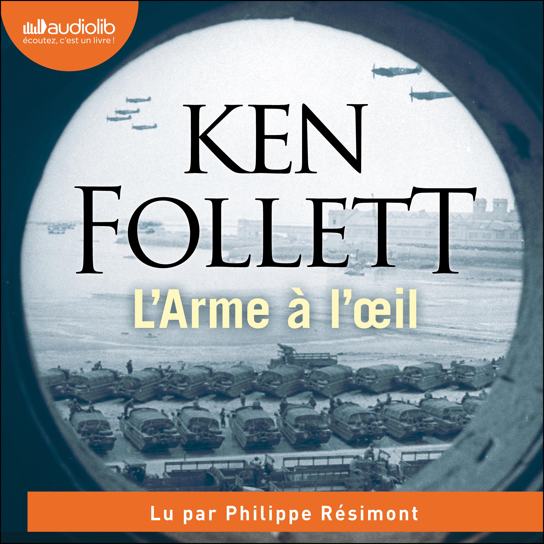 L'Arme à l'oeil | Follett, Ken